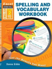Excel Advanced Skills  Spelling and Vocabulary Workbook Year 2