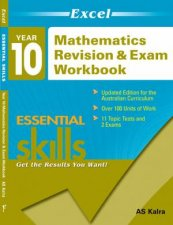 Excel Essential Skills: Mathematics Revision & Exam Workbook Year 10 by AS Kalra