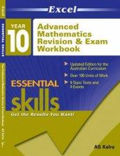 Excel Essential Skills Advanced Mathematics Revision  Exam Workbook Year 10