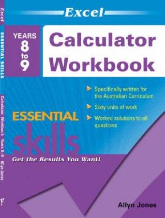 Excel Essential Skills - Calculator Workbook Years 8–9