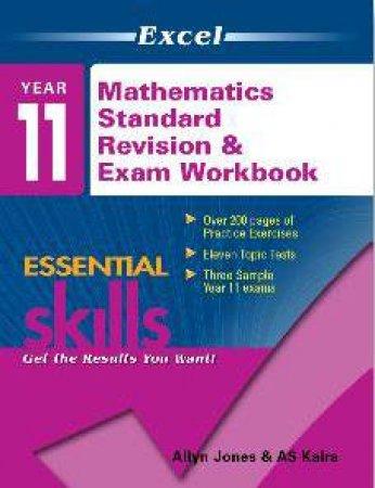 Excel Essential Skills Year 11 Preliminary Mathematics Standard Revision And Exam Workbook