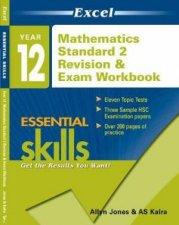 Excel Essential Skills Year 12 Mathematics Standard 2 Revision And Exam Workbook