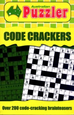 Australian Puzzler: Code Crackers by Unknown