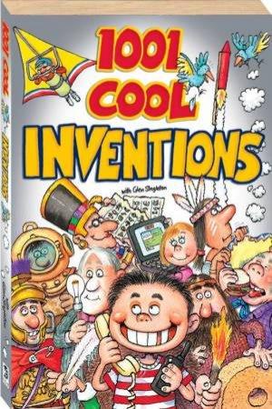 1001 Cool Inventions by Glen Singleton