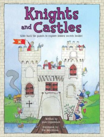 Explore Inside: Knights And Castles by Jean Coppendale