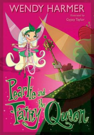 10 Pearlie And The Fairy Queen