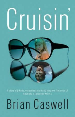 Cruisin' by Brian Caswell