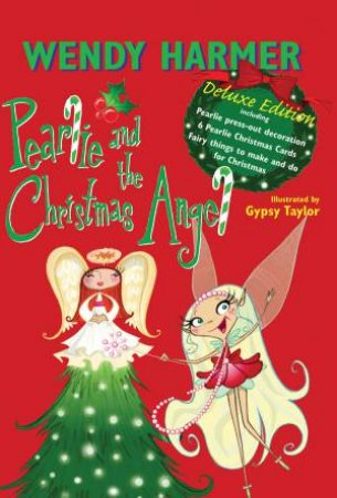 Pearlie and the Christmas Angel, Deluxe Ed