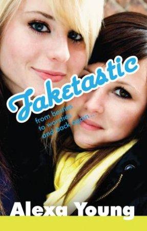 Faketastic by Alexa Young