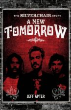 A New Tomorrow The Story Of Silverchair