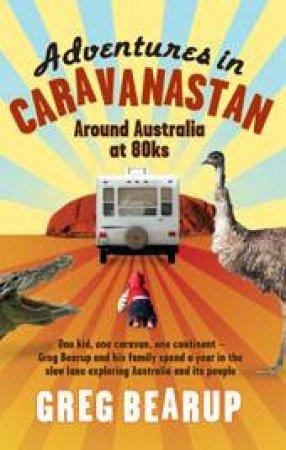 Adventures In Caravanastan