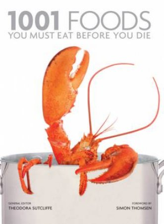 1001 Foods You Must Eat Before You Die by Frances Case