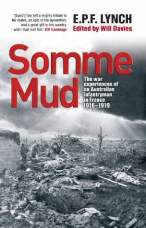 Somme Mud by Private E P F Lynch