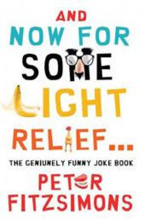 And Now For Some Light Relief... The Genuinely Funny Joke Book