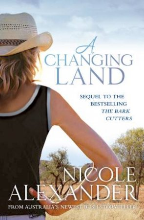 A Changing Land by Nicole Alexander