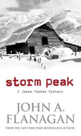 Storm Peak: A Jesse Parker Mystery