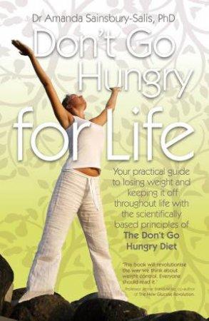 Don't Go Hungry For Life by Amanda Sainsbury-Salis