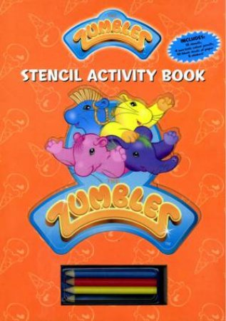 Zumbles Stencil Activity Book by Unknown