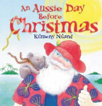 An Aussie Day Before Christmas by Kilmeny Niland