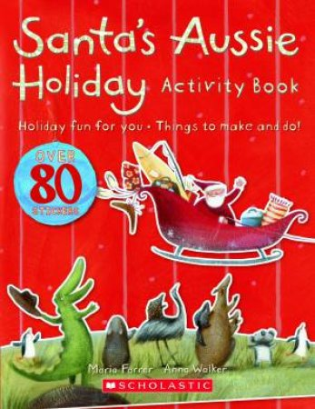 Santa's Aussie Holiday Activity Book by Maria Farrer