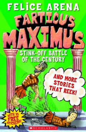 Farticus Maximus 02: Stink-Off Battle of the Century and More Stories That Reek!
