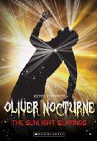 Oliver Nocturne 02: The Sunlight Slayings