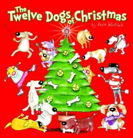 The Twelve Cats of Christmas by Kevin Whitlark
