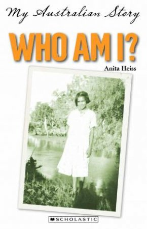 My Australian Story: Who Am I?