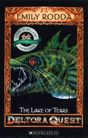 Deltora Quest 02: The Lake of Tears, 10th Anniversary Ed