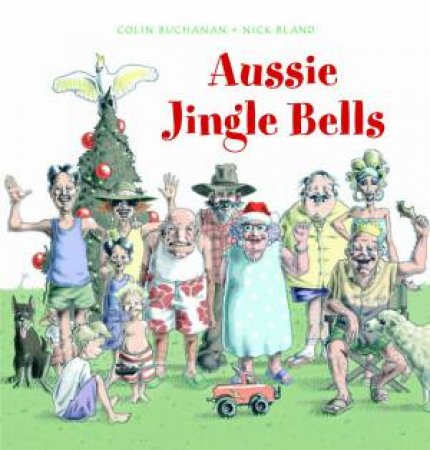 Aussie Jingle Bells by Colin Buchanan