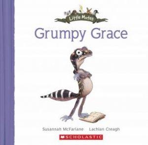 Little Mates: Grumpy Grace