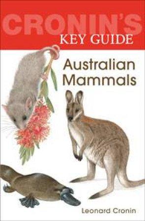 Cronin's Key Guide: Australian Mammals by Leonard Cronin