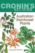 Cronin's Key Guide: Australian Rainforest Plants by Leonard Cronin