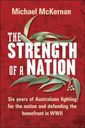 The Strength Of A Nation by Michael McKernan