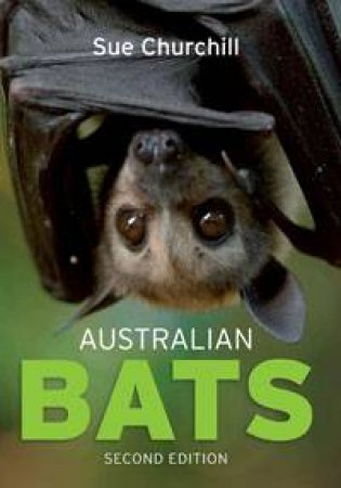 Australian Bats by Sue Churchill