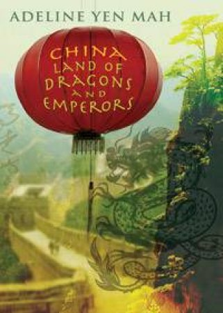 China: Land Of Dragons And Emperors