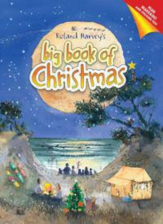 Roland Harvey's Big Book Of Christmas by Roland Harvey