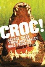 Croc! by Robert Reid