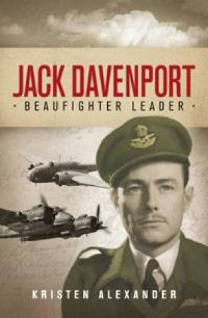 Jack Davenport: Beaufighter Leader