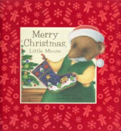Merry Christmas Little Mouse by Dugald Steer