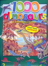 1000 Dinosaurs to discover and sticker