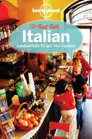 Lonely Planet Fast Talk: Italian - 3rd Ed