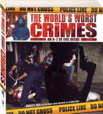 Worlds Worst Crimes by Unknown