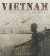 Vietnam A War Lost and Won