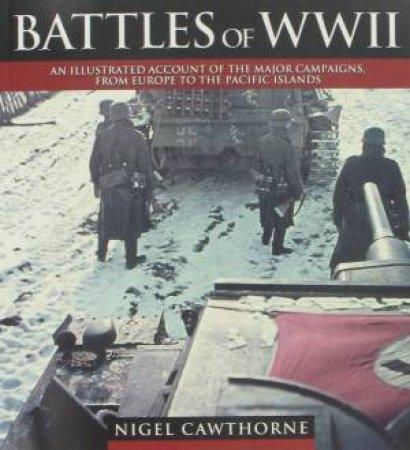 Battles Of WWII by Nigel Cawthorne