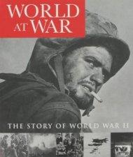 World At War The Story Of World War II