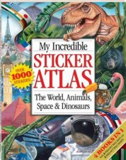 My Incredible Sticker Atlas Bind Up by Various