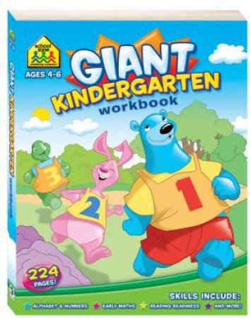 School Zone Giant Workbooks: Kingergarten by Various