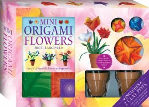 Gift Box: Mini Origami Flowers (With Pots) by Various