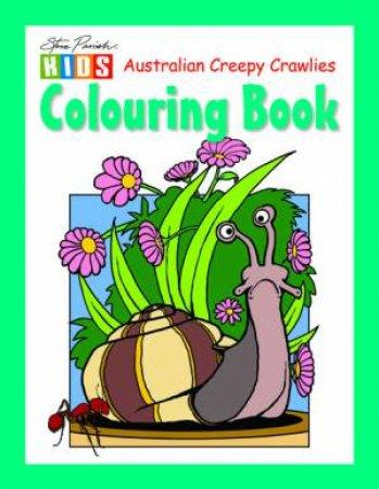 Steve Parish Kids: Australian Creepy Crawlies Colouring Book